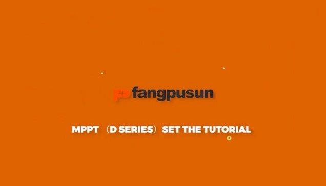 How to set Fangpusun MPPT D series?